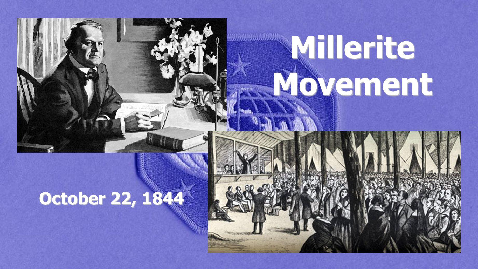 Millerite Movement October 22, 1844