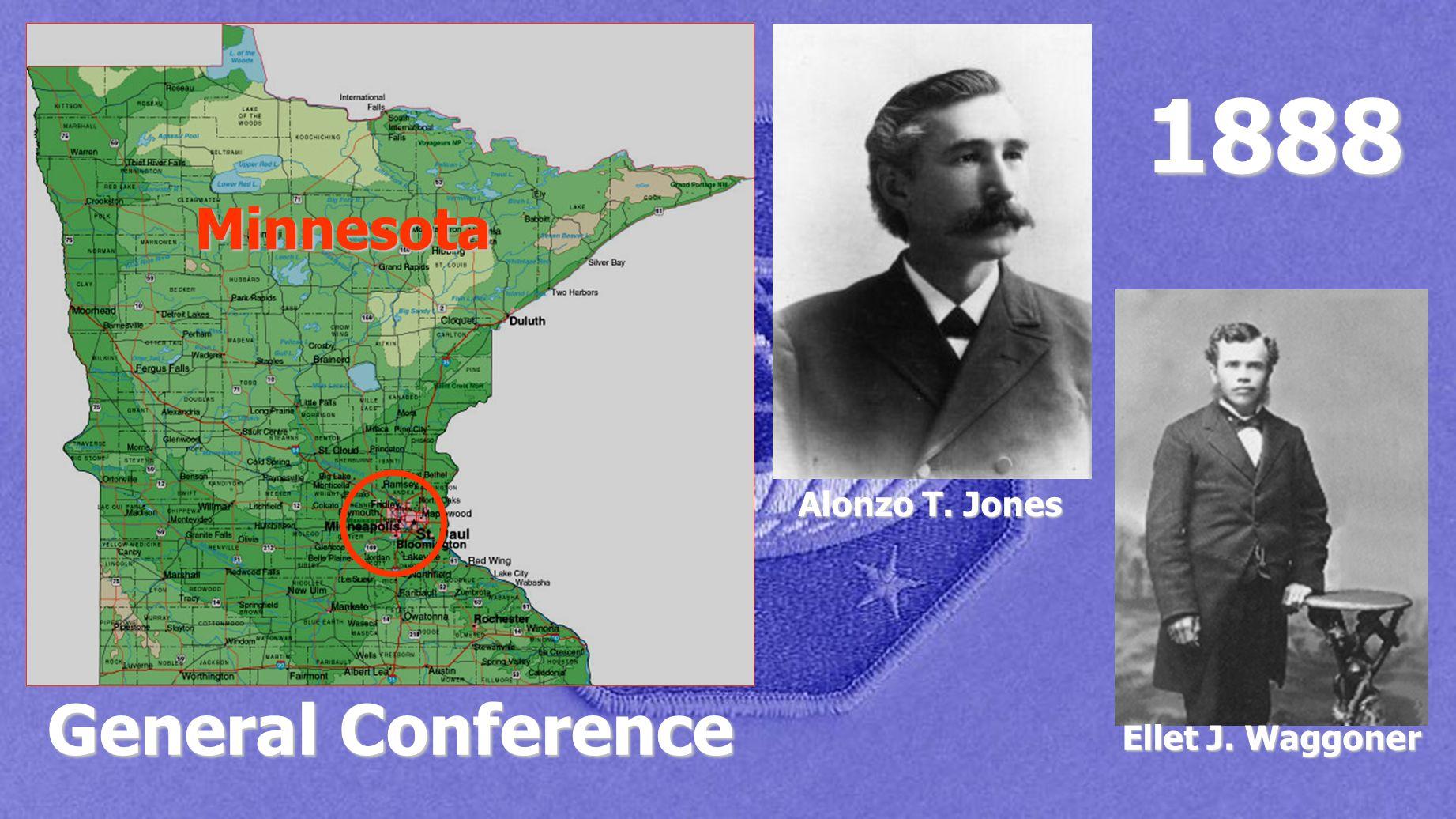 General Conference 1888 Alonzo T. Jones Ellet J. Waggoner Minnesota