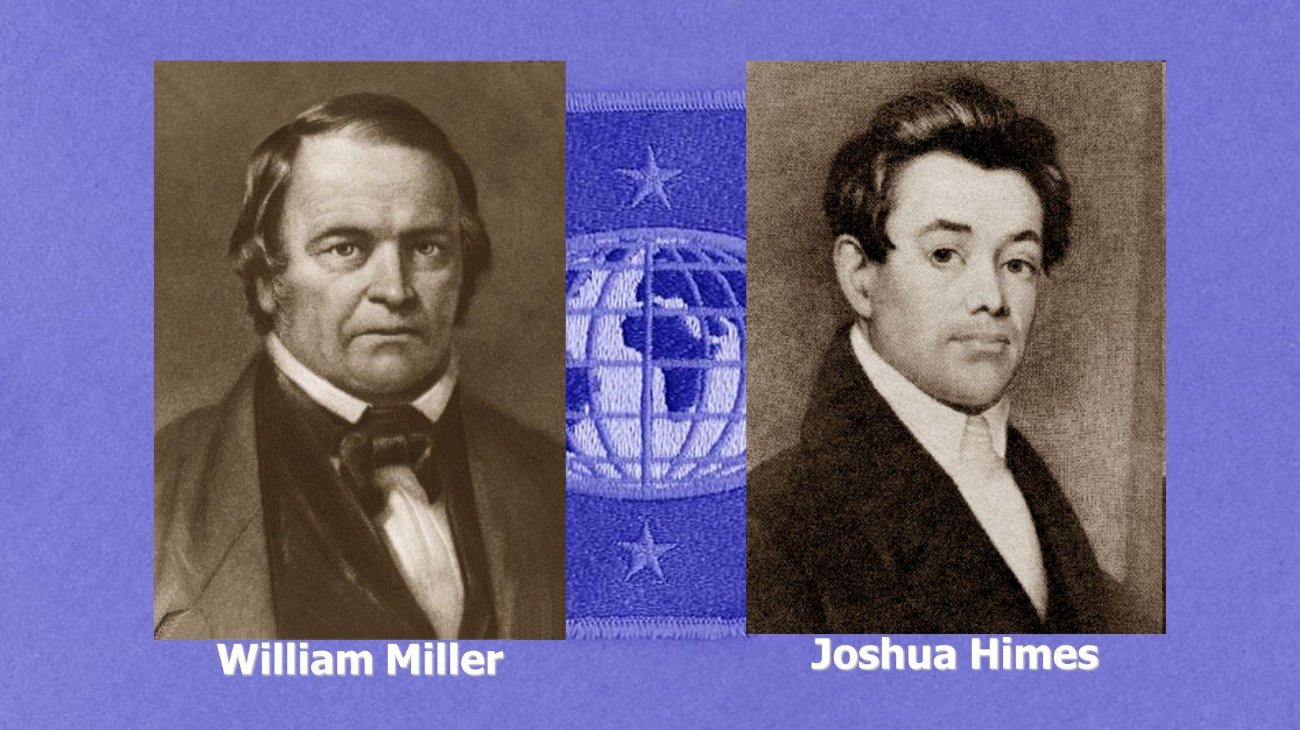 William Miller Joshua Himes
