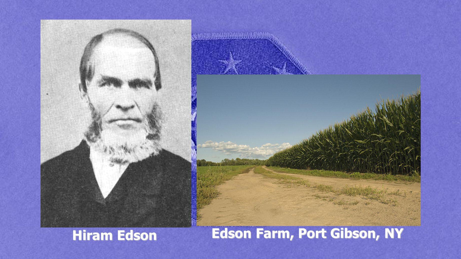 Hiram Edson Edson Farm, Port Gibson, NY
