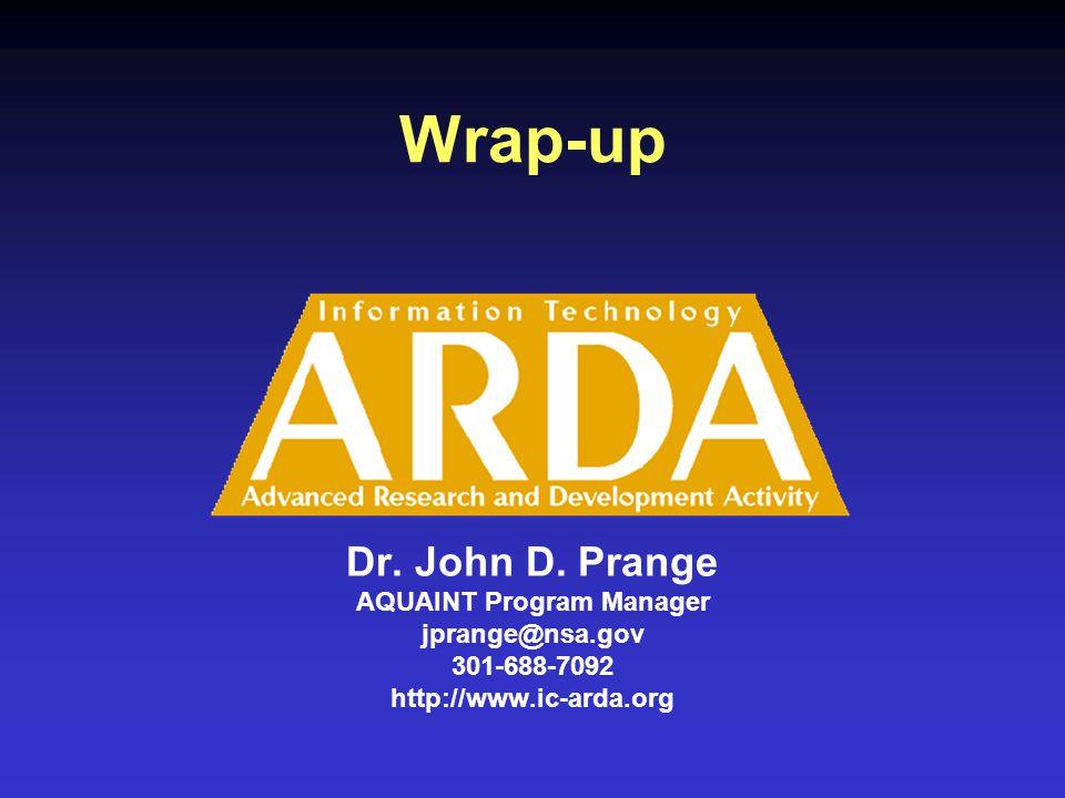 Wrap-up Dr. John D.