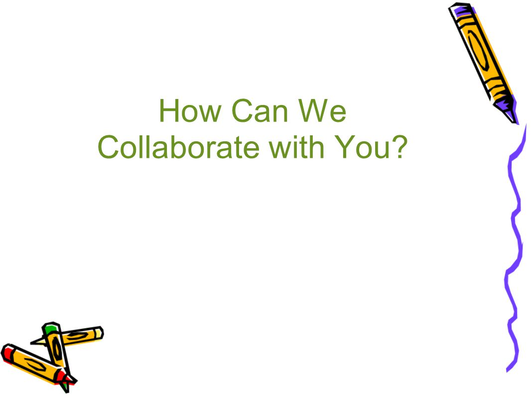 How Can We Collaborate with You