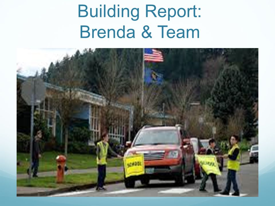 Building Report: Brenda & Team