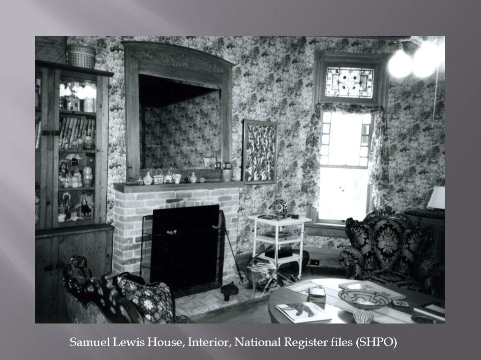 Samuel Lewis House, Interior, National Register files (SHPO)
