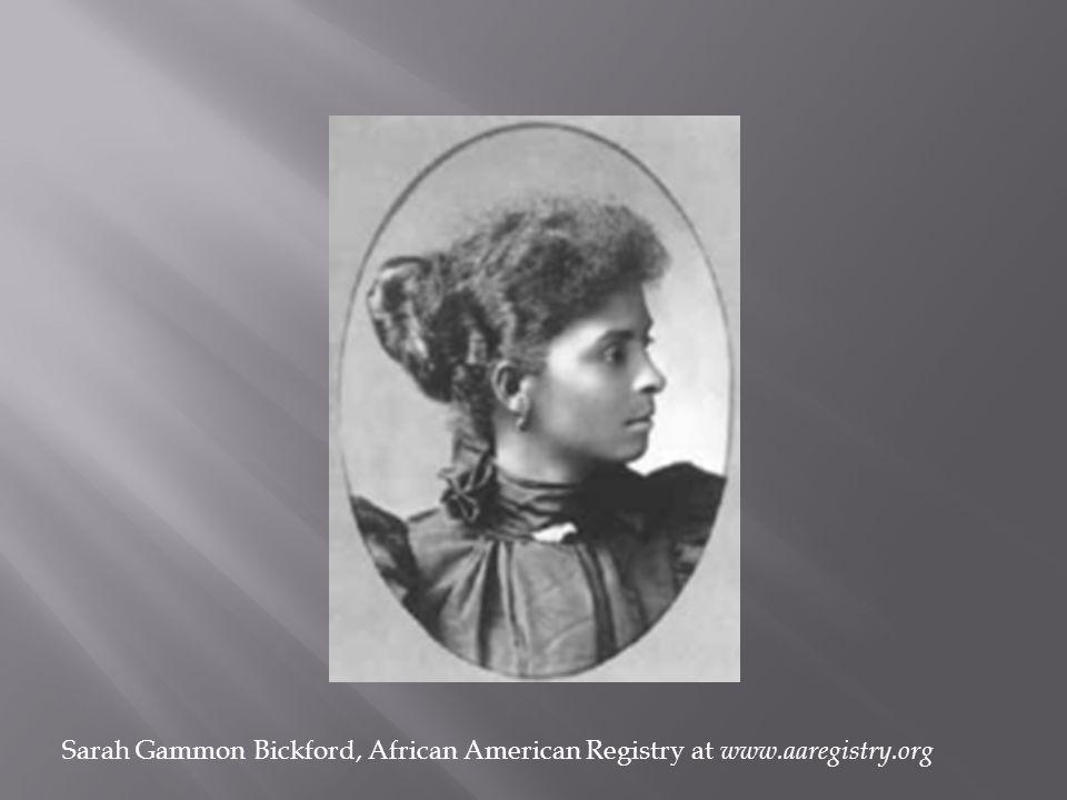 Sarah Gammon Bickford, African American Registry at www.aaregistry.org