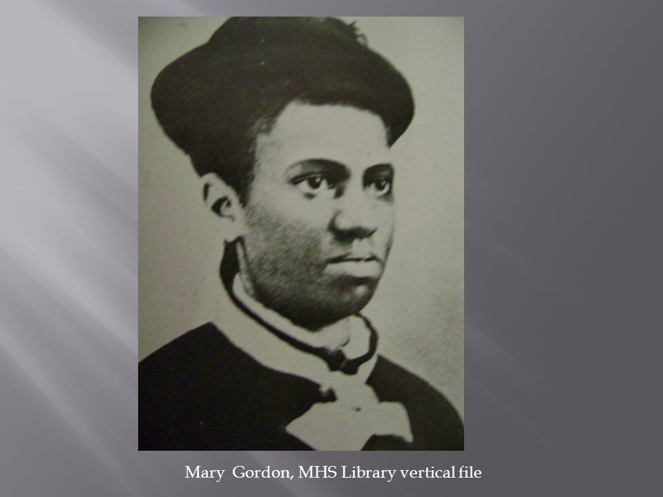 Mary Gordon, MHS Library vertical file