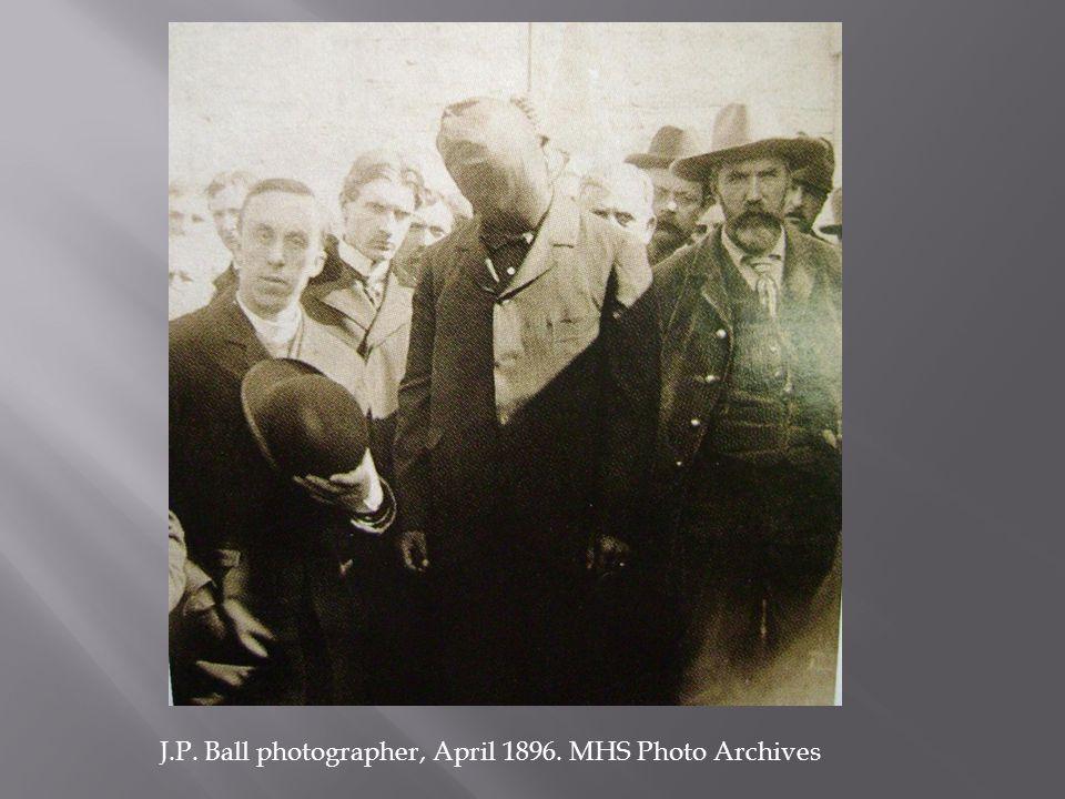 J.P. Ball photographer, April 1896. MHS Photo Archives