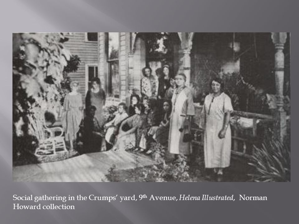 Social gathering in the Crumps' yard, 9 th Avenue, Helena Illustrated, Norman Howard collection