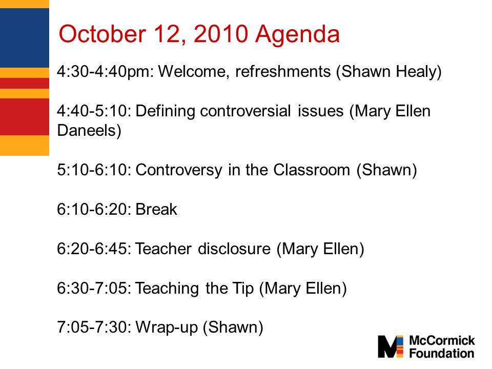 McCormick Foundation Civics Program Defining Controversial Issues Mary Ellen Daneels Social Studies Teacher, West Chicago Community High School
