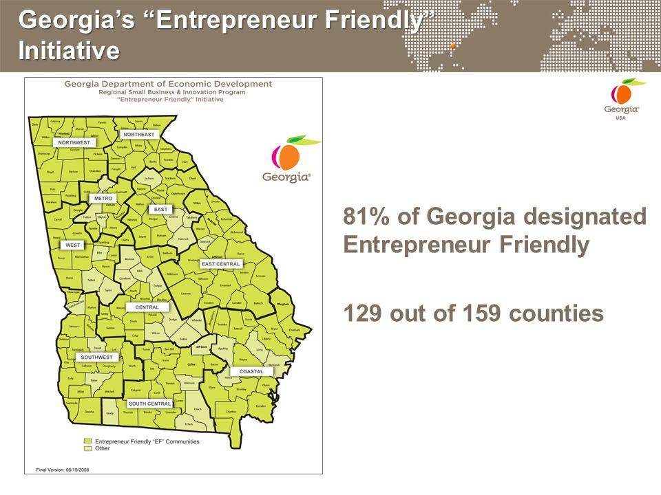 Georgia's Entrepreneur Friendly Initiative 81% of Georgia designated Entrepreneur Friendly 129 out of 159 counties