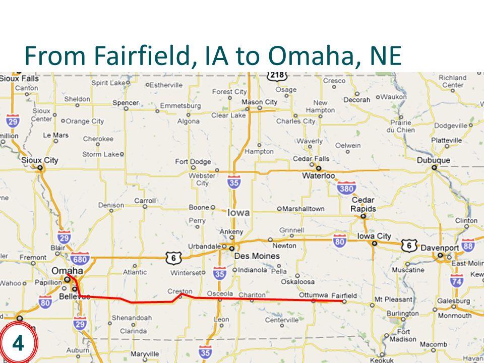From Fairfield, IA to Omaha, NE 14 4