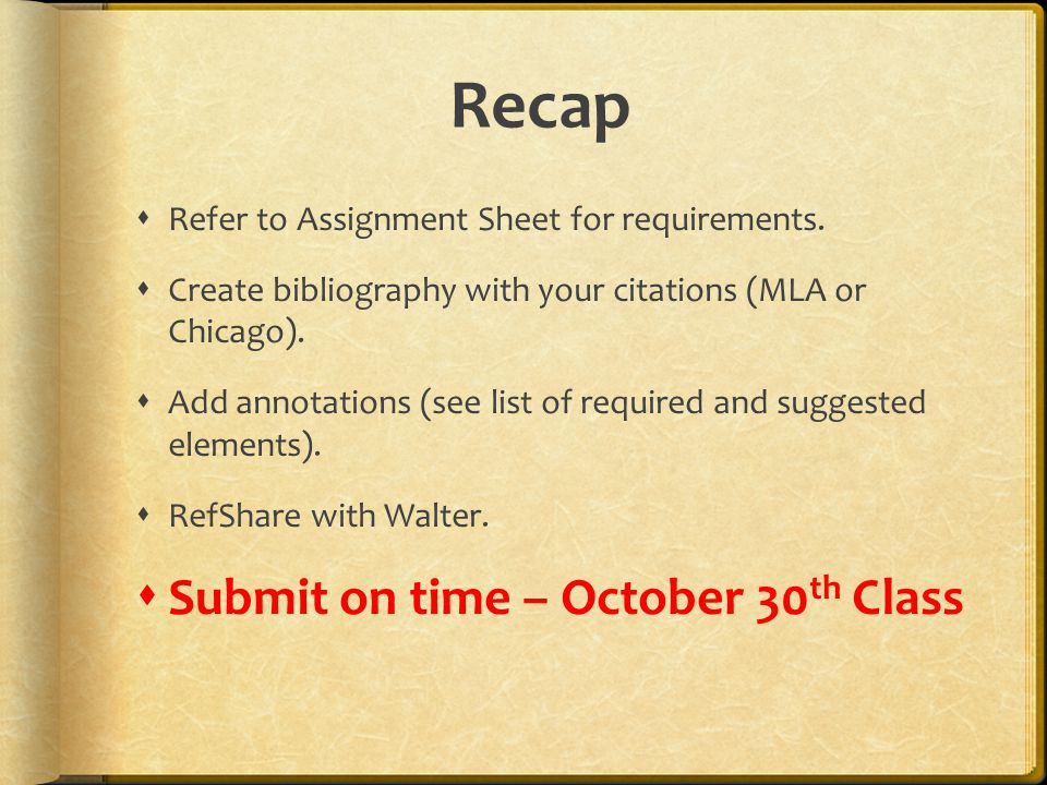 Recap  Refer to Assignment Sheet for requirements.