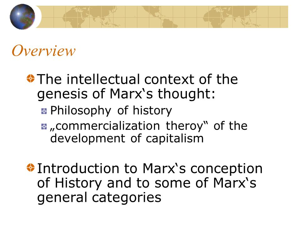 "The genesis of capitalism in the thought of Karl Marx I Lecture class: ""Transition and Transition Debates in Global History , 15.03.06, David Mayer"