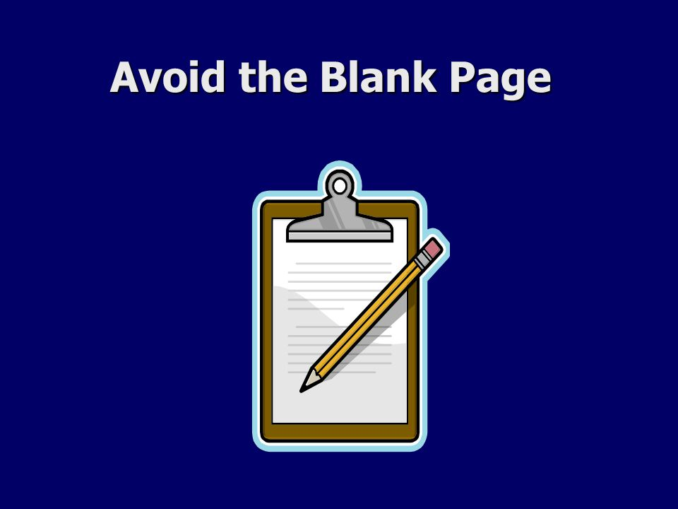 Avoid the Blank Page Avoid the Blank Page