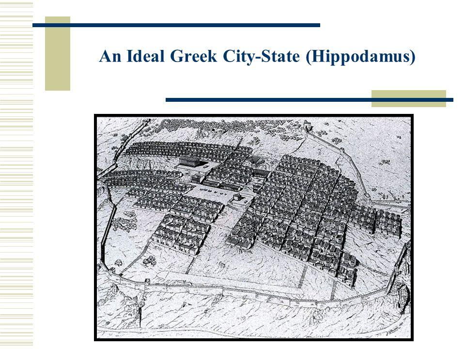 An Ideal Greek City-State (Hippodamus)