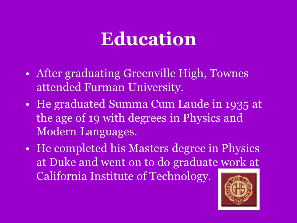 Education After graduating Greenville High, Townes attended Furman University.