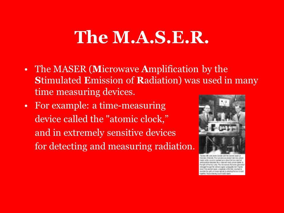 The M.A.S.E.R.