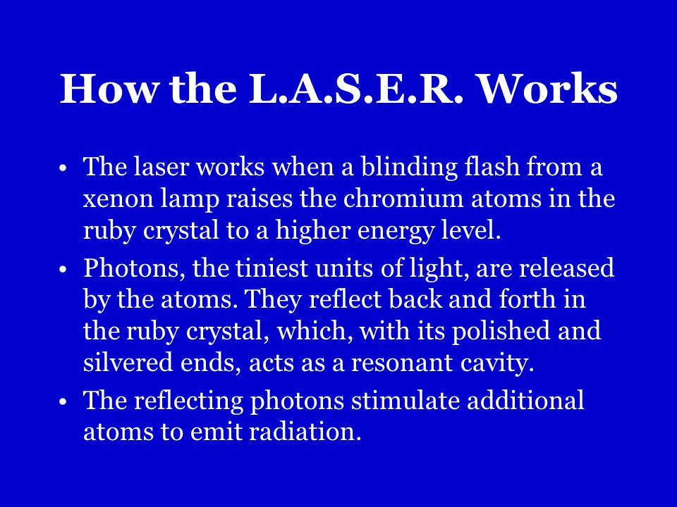 How the L.A.S.E.R.