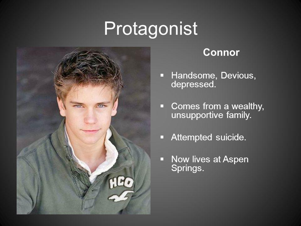 Protagonist Connor  Handsome, Devious, depressed.