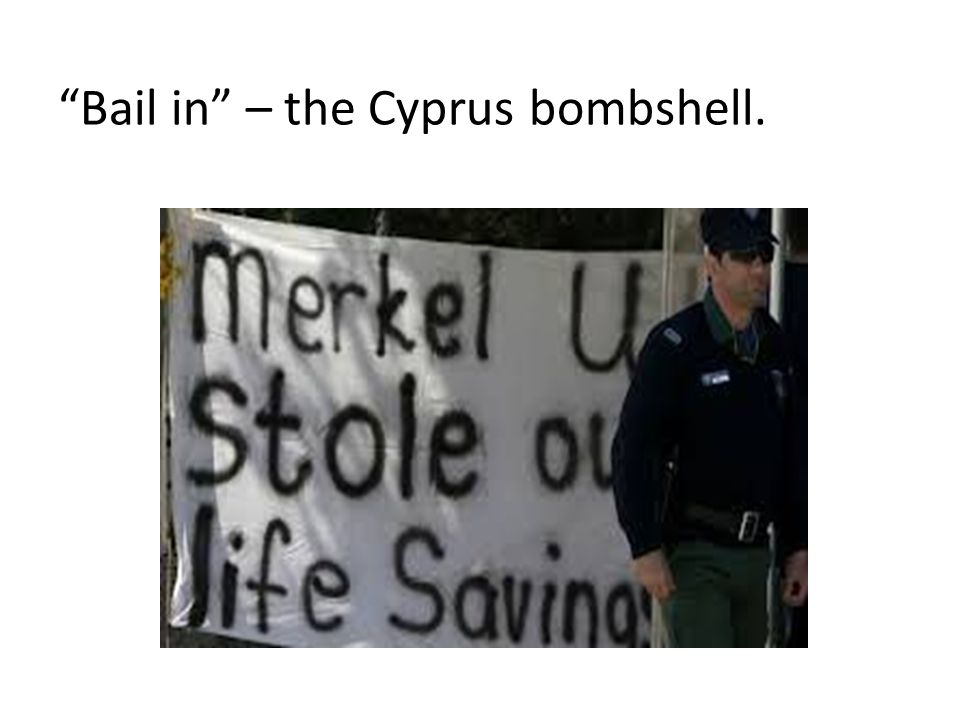 Bail in – the Cyprus bombshell.
