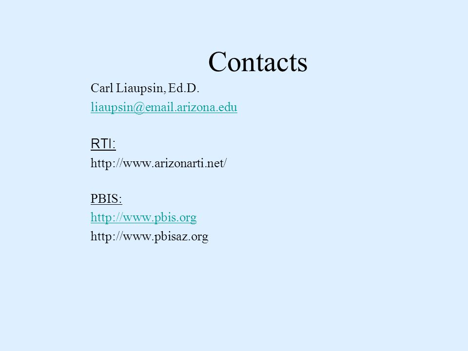 Contacts Carl Liaupsin, Ed.D.