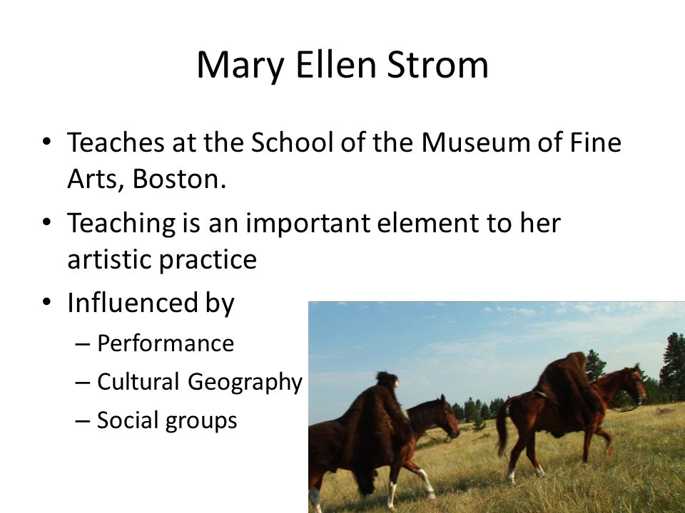 Mary Ellen Strom Teaches at the School of the Museum of Fine Arts, Boston.