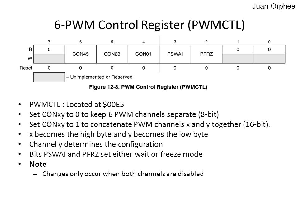 PWMCTL : Located at $00E5 Set CONxy to 0 to keep 6 PWM channels separate (8-bit) Set CONxy to 1 to concatenate PWM channels x and y together (16-bit).