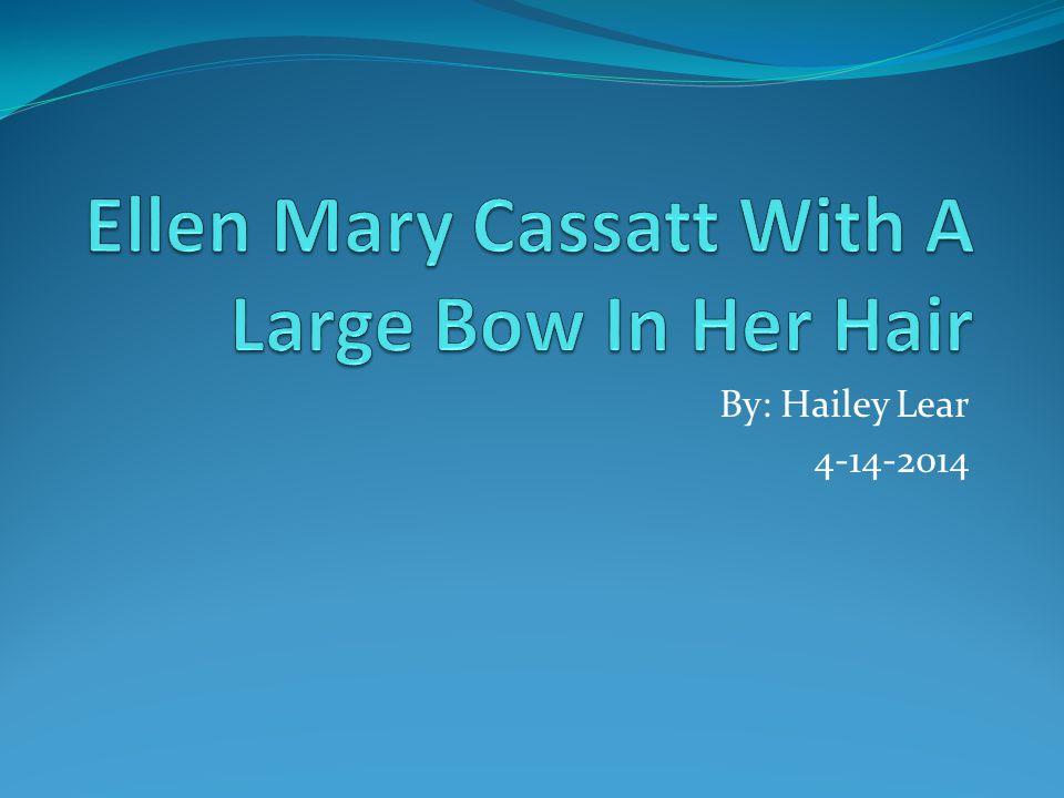 By: Hailey Lear 4-14-2014
