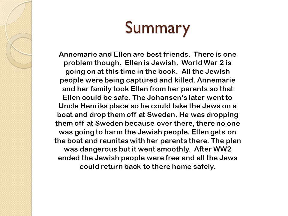 Summary Summary Annemarie and Ellen are best friends.