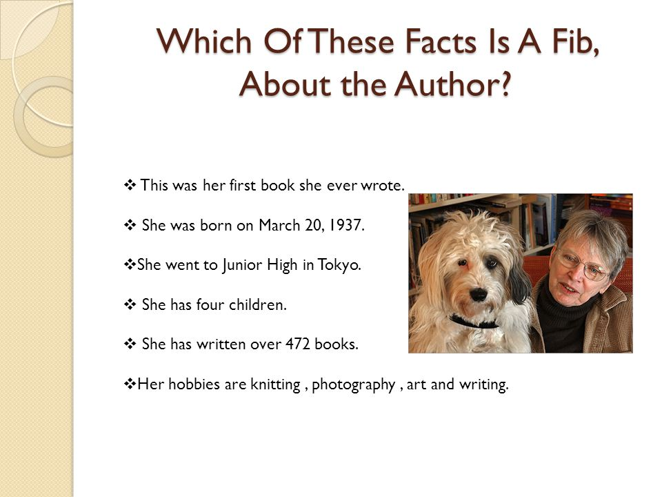 Which Of These Facts Is A Fib, About the Author. Which Of These Facts Is A Fib, About the Author.