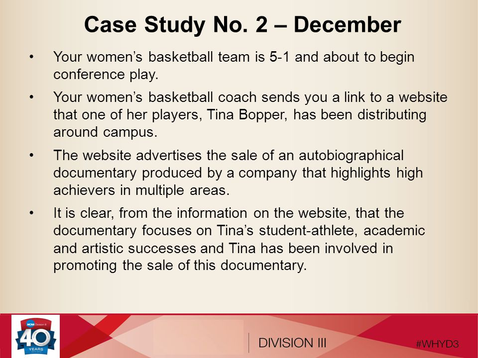 Case Study No. 2 – December Your women's basketball team is 5-1 and about to begin conference play. Your women's basketball coach sends you a link to