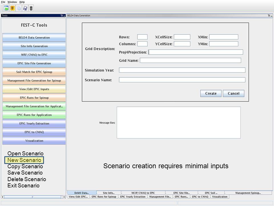 Open Scenario New Scenario Copy Scenario Save Scenario Delete Scenario Exit Scenario Scenario creation requires minimal inputs