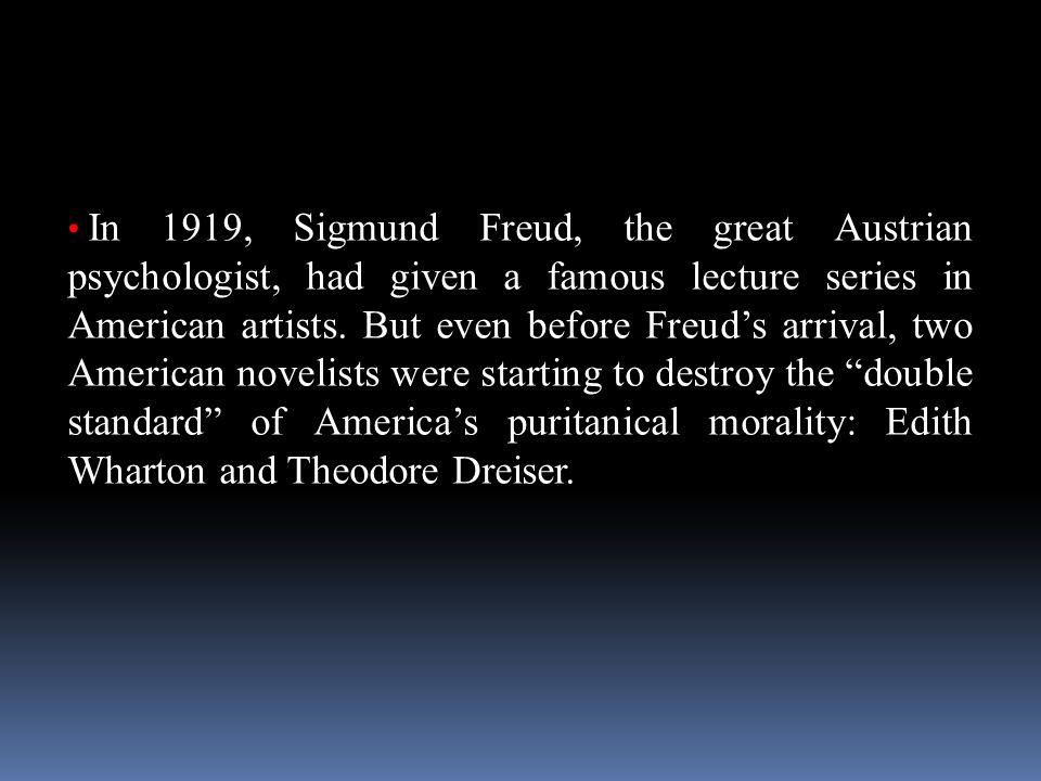 The Major writers Edith Wharton Theodore Dreiser Willa Cather Ellen Glasgow Sherwood Anderson Sinclair Lewis H.