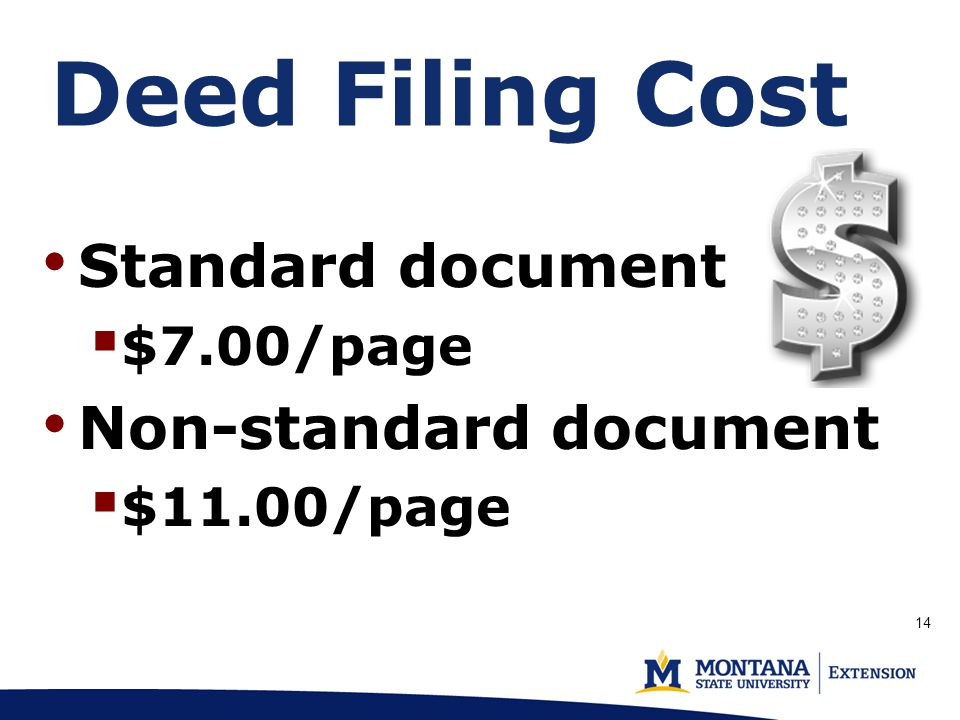 Deed Filing Cost (p. 1) Standard document  $7.00/page Non-standard document  $11.00/page 14