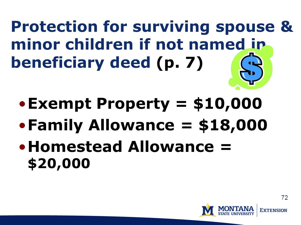 72 Protection for surviving spouse & minor children if not named in beneficiary deed (p.