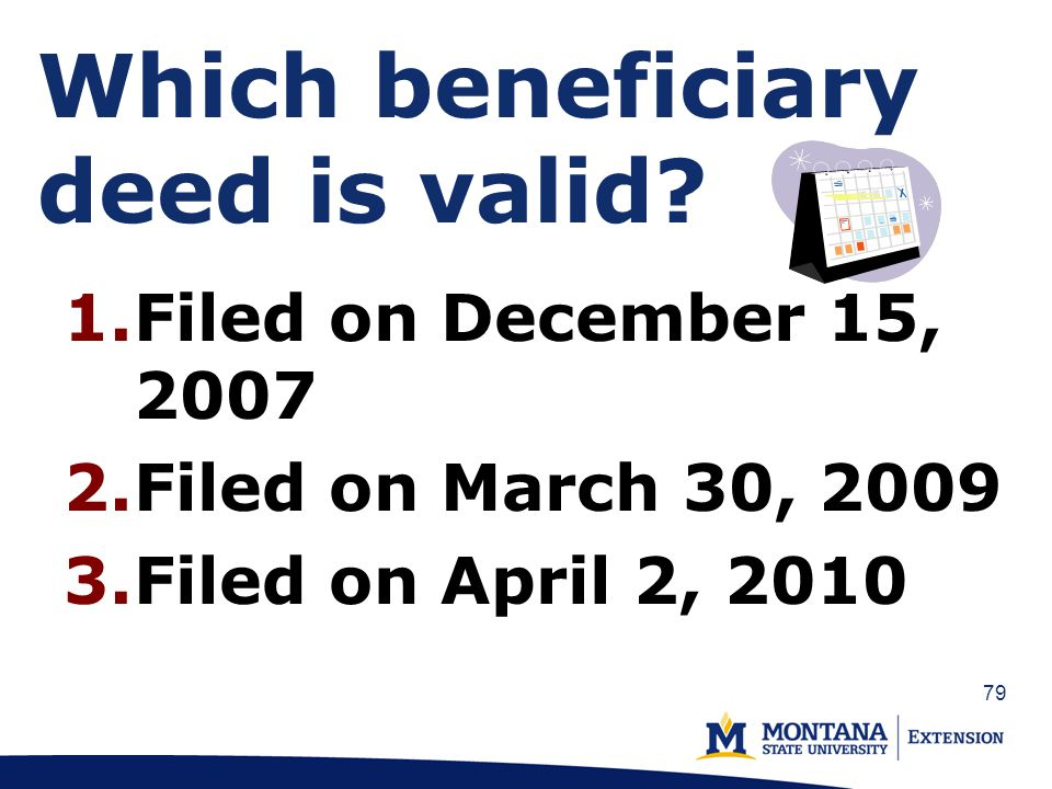 79 Which beneficiary deed is valid.