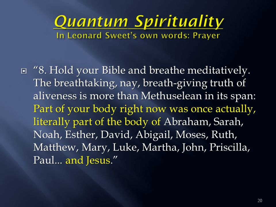  8. Hold your Bible and breathe meditatively.