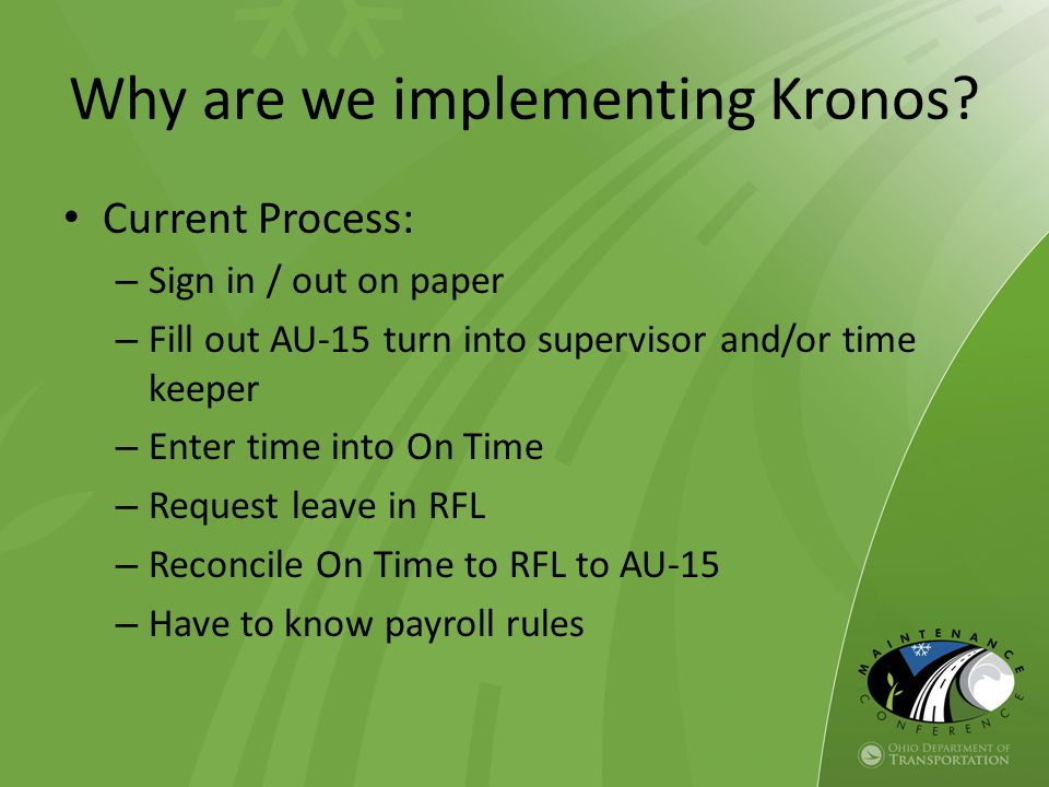 Why are we implementing Kronos.