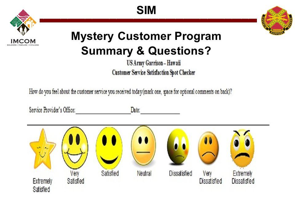 SIM Mystery Customer Program Summary & Questions?