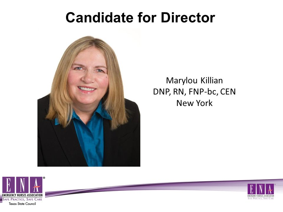 Marylou Killian DNP, RN, FNP-bc, CEN New York Candidate for Director