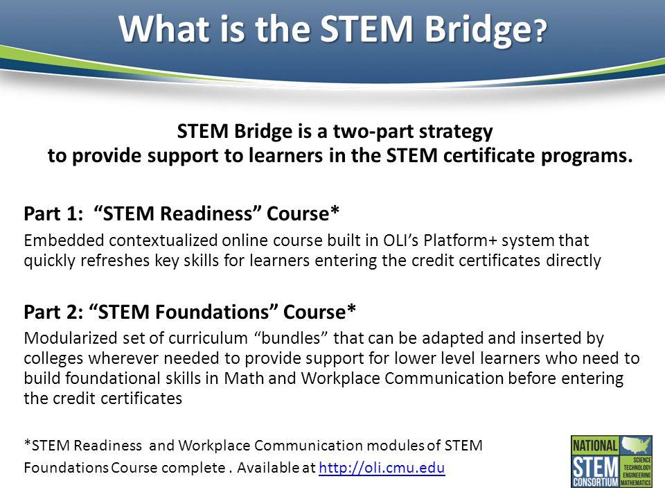 What is the STEM Bridge .