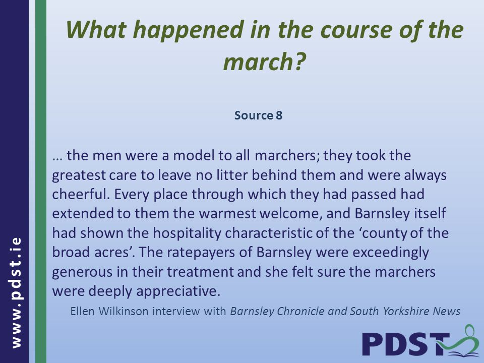 www. pdst. ie What happened in the course of the march.