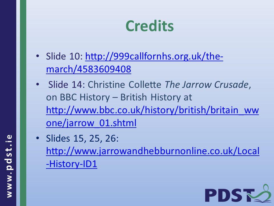www. pdst. ie Slide 10: http://999callfornhs.org.uk/the- march/4583609408http://999callfornhs.org.uk/the- march/4583609408 Slide 14: Christine Collett