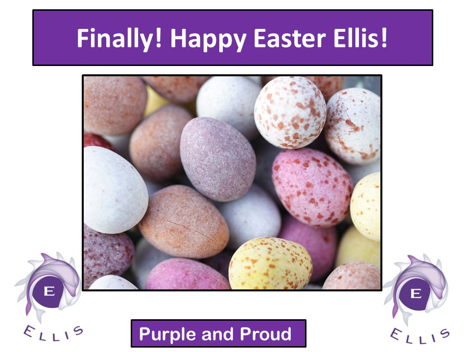 Finally! Happy Easter Ellis! Purple and Proud!