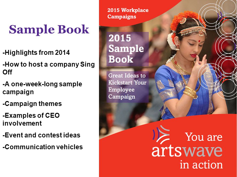 Sample Book -Highlights from 2014 -How to host a company Sing Off -A one-week-long sample campaign -Campaign themes -Examples of CEO involvement -Even