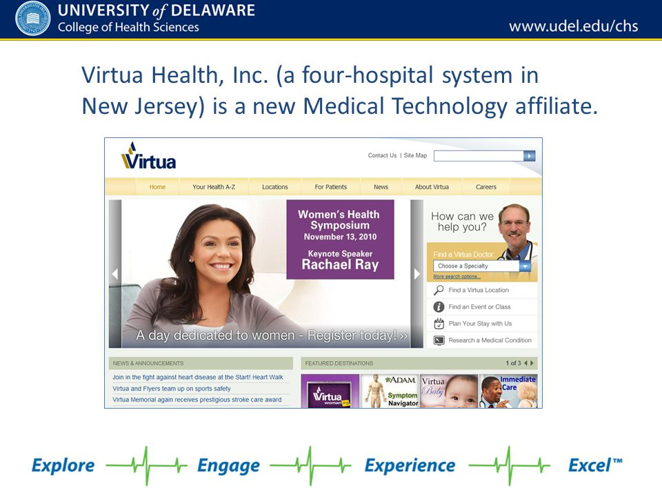 Virtua Health, Inc. (a four-hospital system in New Jersey) is a new Medical Technology affiliate.