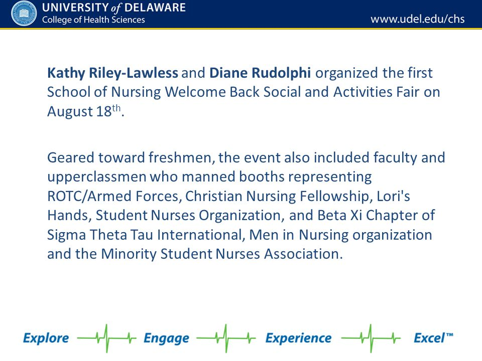 Kathy Riley-Lawless and Diane Rudolphi organized the first School of Nursing Welcome Back Social and Activities Fair on August 18 th. Geared toward fr