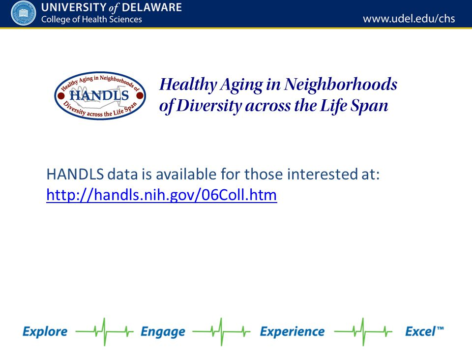 HANDLS data is available for those interested at: http://handls.nih.gov/06Coll.htm http://handls.nih.gov/06Coll.htm