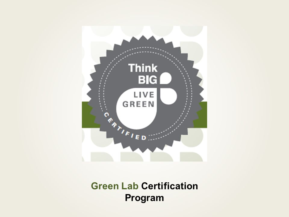 What is a Green Lab Certification.