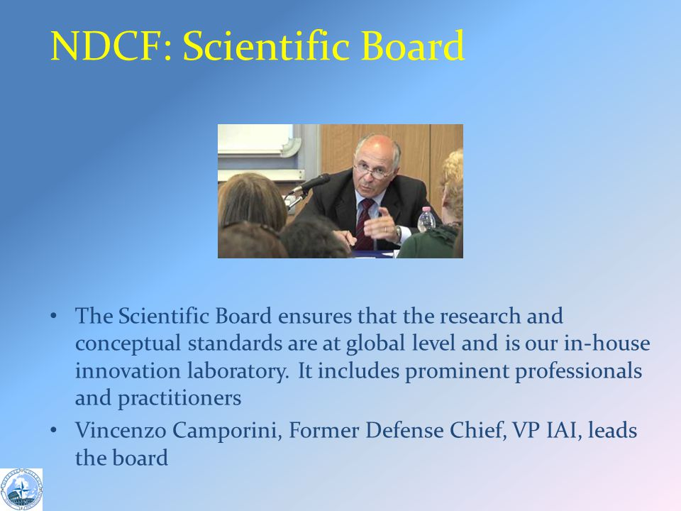 NDCF: Scientific Board The Scientific Board ensures that the research and conceptual standards are at global level and is our in-house innovation laboratory.